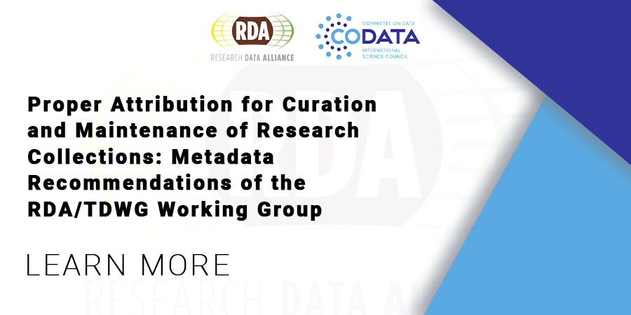 Proper Attribution for Curation and Maintenance of Research Collections: Metadata Recommendations of the RDA/TDWG Working Group
