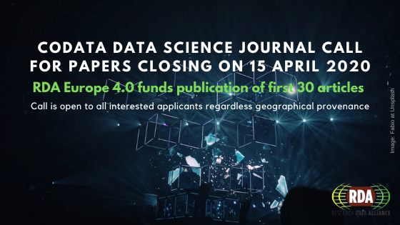 CODATA Data Science Journal Special collection Call for Papers closing on 15 April 2020