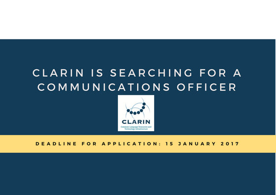 CLARIN, the European Research Infrastructure for Language Resources & Technology, is searching for a Communications Officer