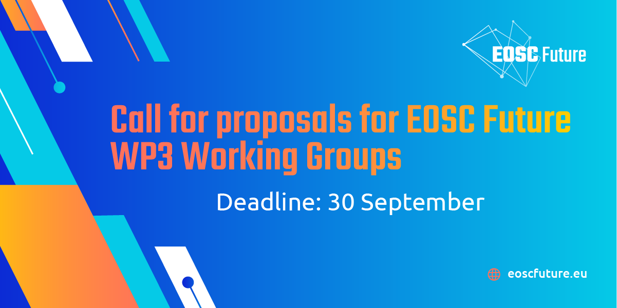 EOSC Future Call for Working Groups