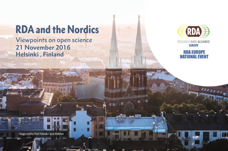 RDA and the Nordics – viewpoints on open science. 21 November 2016, Helsinki,Finland