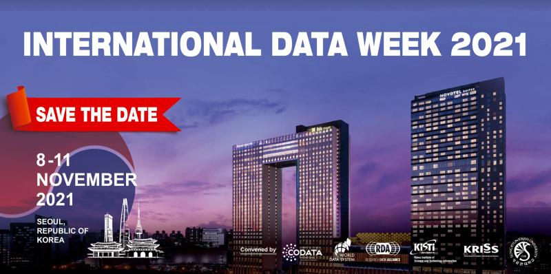 SAVE THE DATE: International Data Week 2021, 8–11 November 2021, Seoul, South Korea