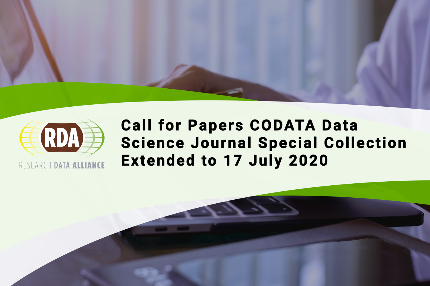 Call for Papers CODATA Data Science Journal RDA Special Collection Extended to 17 July 2020