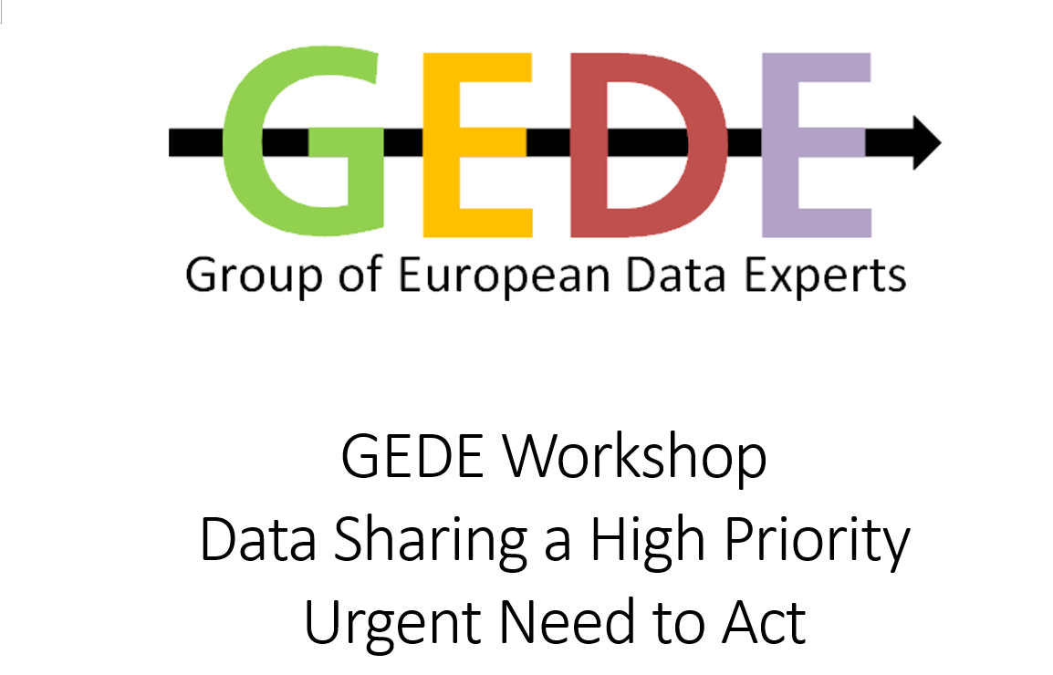 GEDE Workshop Data Sharing a High Priority Urgent Need to Act