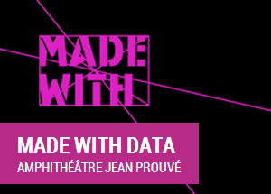 Made with Data Workshop @ Futur en Seine, 12th June 2014 – 09:30 – 12:00, Paris, France