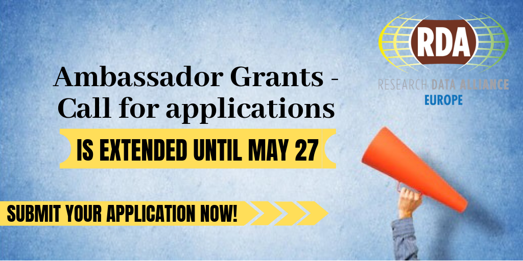RDA EU Ambassadors deadline extended: Submit your application for the grants by 27 May 17:00 CEST
