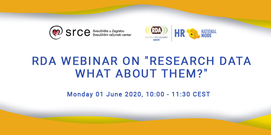 "RDA WEBINAR ON ""RESEARCH DATA - WHAT ABOUT THEM?"" (Croatian Language)"