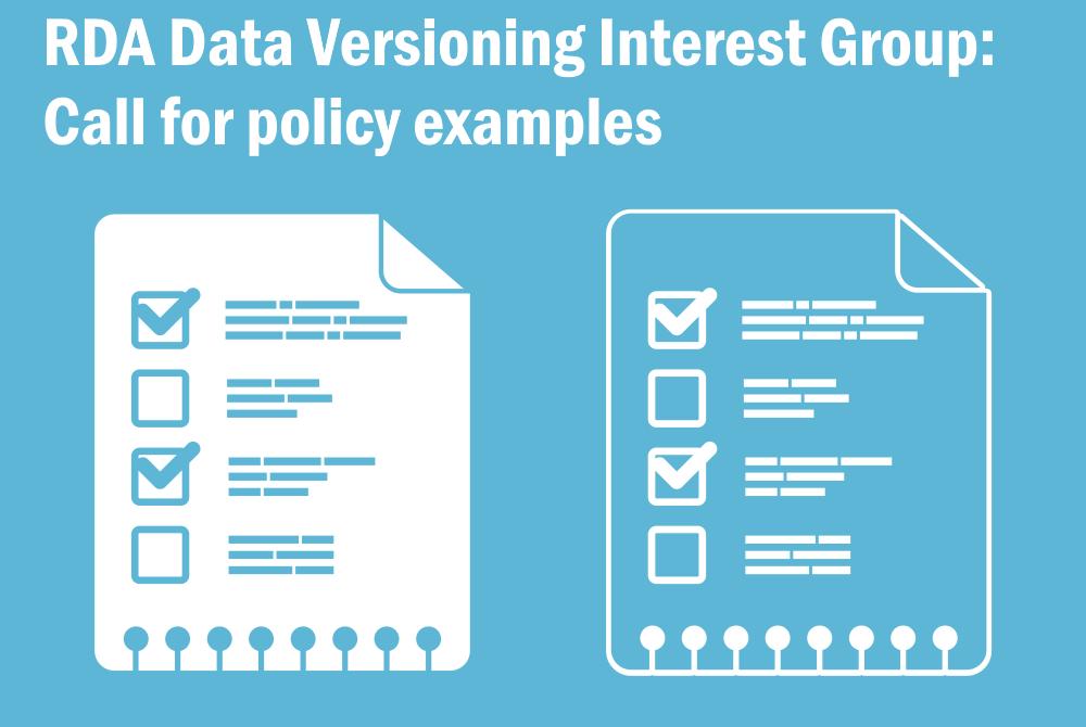 RDA Data Versioning Interest Group: Call for policy examples