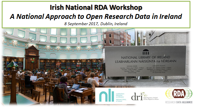 2nd Irish National RDA Workshop: A National Approach to Open Research Data in Ireland, 8 September 2017, Dublin, Ireland