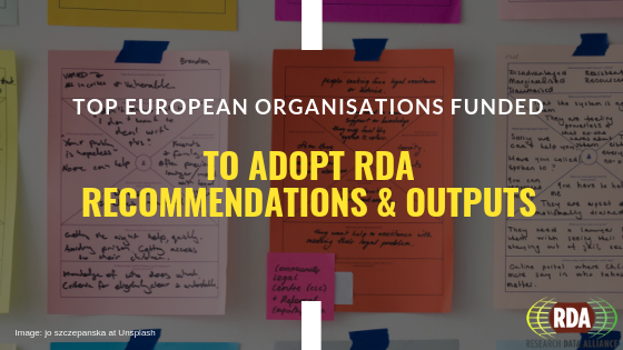 Top European organisations funded to adopt RDA Recommendations and Outputs