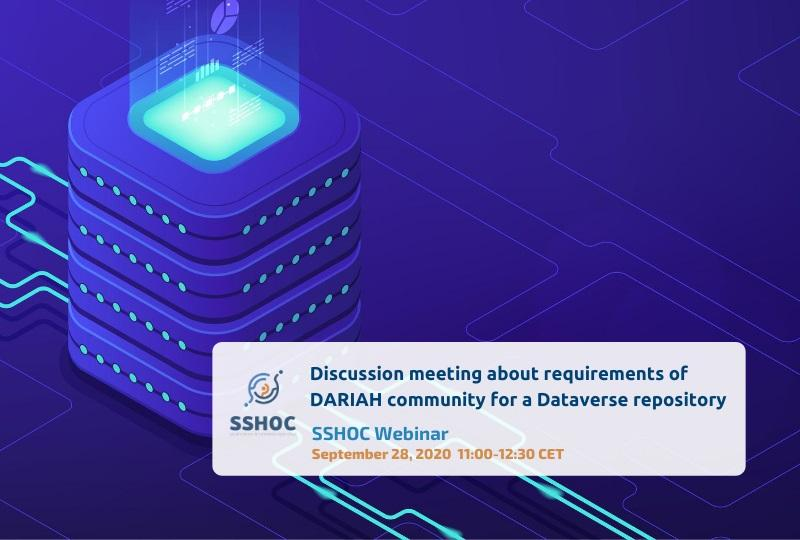 SSHOC Webinar - Discussion meeting about requirements of DARIAH community for a Dataverse repository