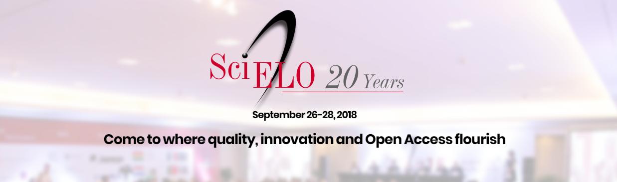 SciELO 20 Years Conference, 26-28 September 2018, São Paulo, Brazil