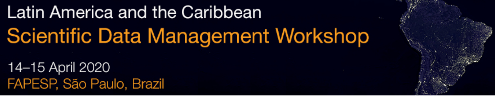 Second Latin America and the Caribbean Scientific Data Management Workshop