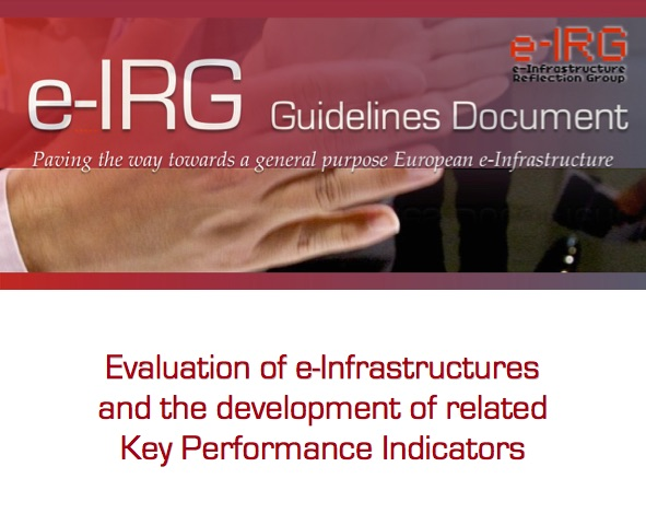 e-IRG Report: Evaluation of e-Infrastructures and the development of related Key Performance Indicators