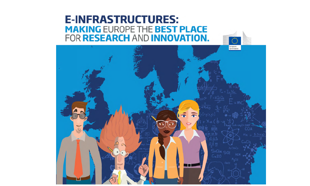 ​​​​​​​E-Infrastructures: Making Europe the best place for research and Innovation - Booklet published